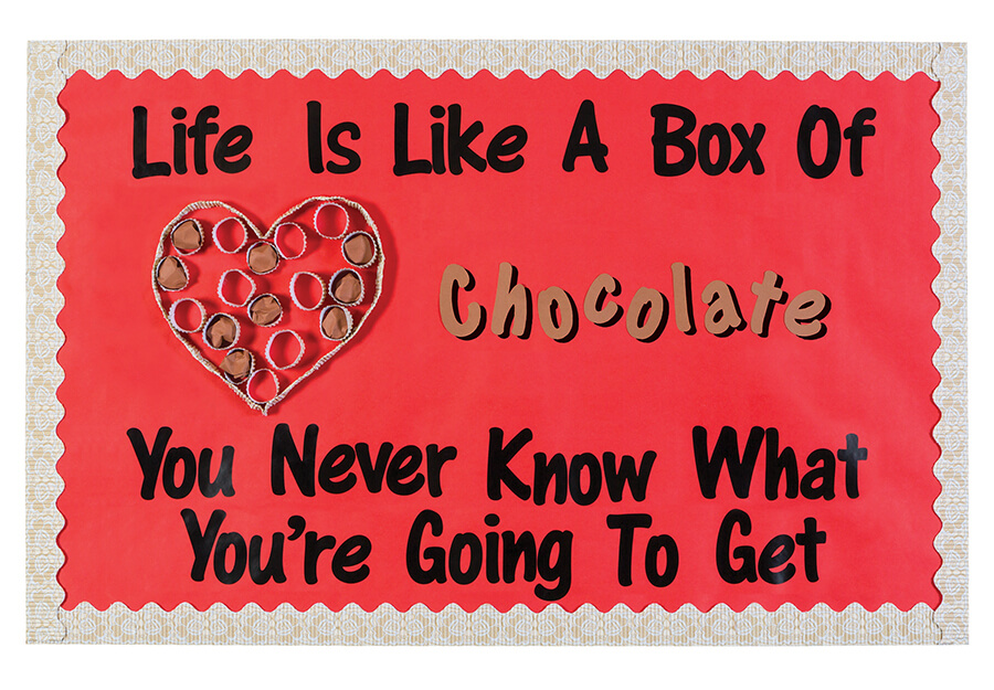 life is like a box of chocolates valentines day bulletin board
